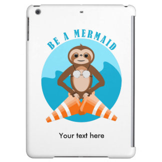 Funny Sloth Be a Mermaid iPad Air Cover