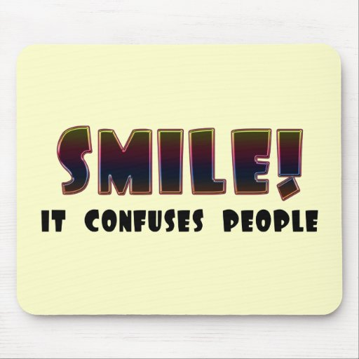 Funny Smile T-shirts Gifts Mouse Pad