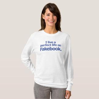 Funny Snarky Social Media Fakebook T-Shirt