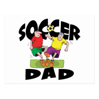 Funny Soccer Dad Father s Day Post Card