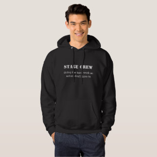 Funny Stage Crew Hoodie