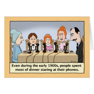 Funny Staring at Phones During Dinner Birthday Card