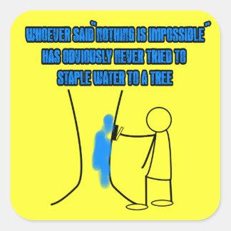 Funny stickman slogan square sticker