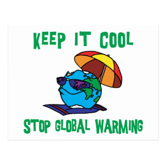 Funny Stop Global Warming Gift Post Cards