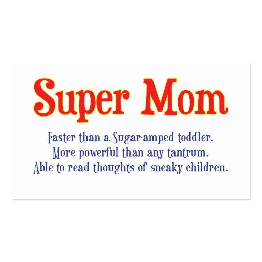 Funny Super Mom gifts and cards for your super mom Business Card Template