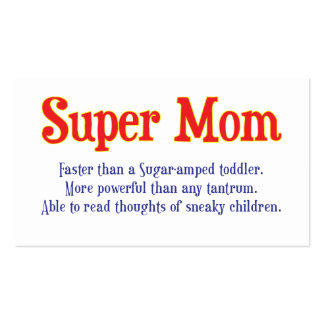 Funny Super Mom gifts and cards for your super mom Pack Of Standard Business Cards