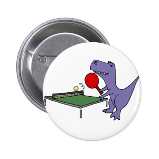Funny T-Rex Dinosaur Playing Ping Pong 6 Cm Round Badge