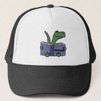 Funny T-rex Dinosaur Reading Retirement Book Trucker Hat