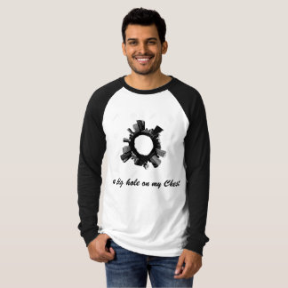 Funny t-shirt - a big hole on my Chest