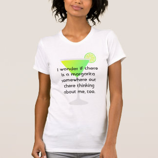 Funny T-Shirt Margarita Thinking Of Me T-Shirt