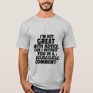 Funny T-shirt Witty Sarcastic Comment