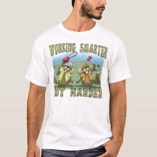 Funny T-Shirt: Working Smarter T-Shirt