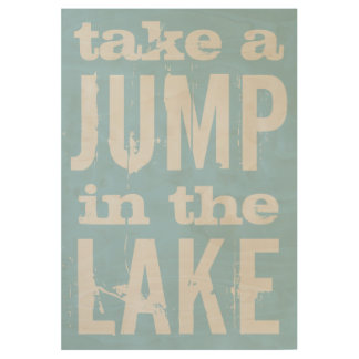 Funny Take a Jump in the Lake Beach House Wood Poster