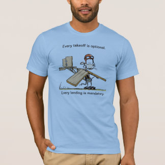 Funny Takeoff Aviation Humor Shirt