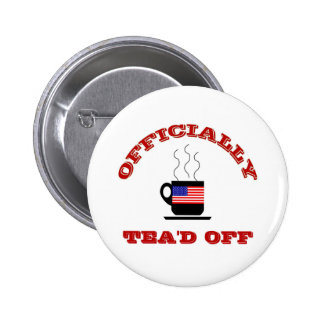 Funny Tea Party T-shirts Pinback Buttons