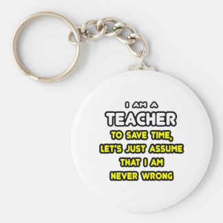 Funny Teacher T-Shirts and Gifts Key Chains