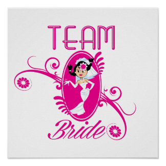 Funny Team Bride Print