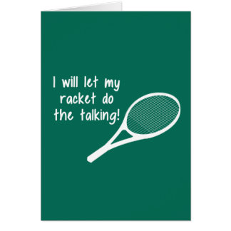 Funny Tennis Racket Saying Card