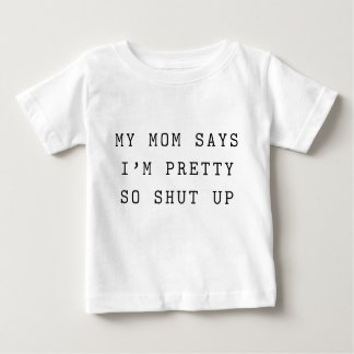 Funny Text Baby T-shirt