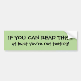 Funny Texting Bumper Sticker