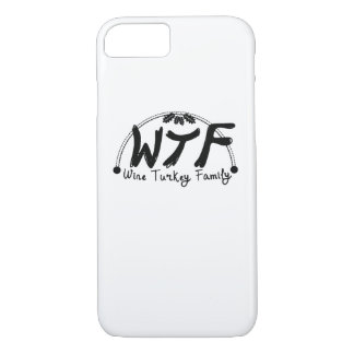 Funny Thanksgiving WTF Wine Turkey Family iPhone 8/7 Case