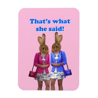 Funny that's what she said text rectangular photo magnet