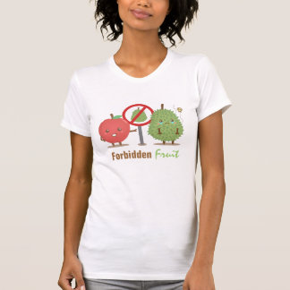 Funny, The Forbidden Fruit, Apple and Durian Tee Shirts