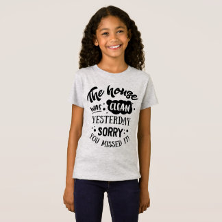 Funny The House Was Clean Yesterday Jersey Shirt