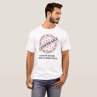 Funny The Stories Are True Karate T-Shirt