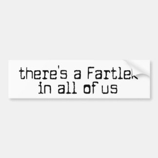 Funny there's a Fartlek in all of us - Running Bumper Sticker