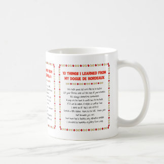 Funny Things I Learned From My Dogue de Bordeaux Coffee Mug
