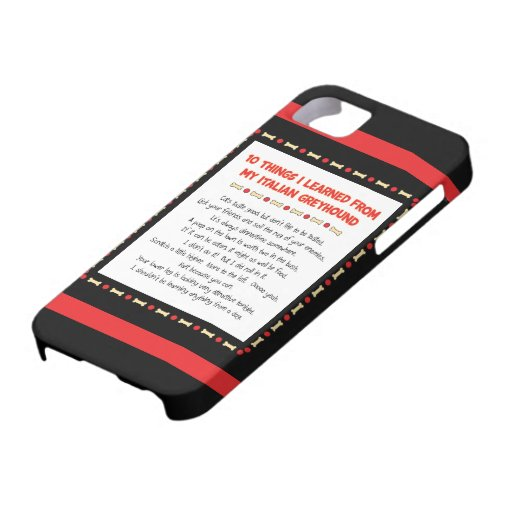Funny Things I Learned From My Italian Greyhound iPhone 5 Case