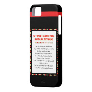 Funny Things I Learned From My Italian Greyhound iPhone 5 Cases