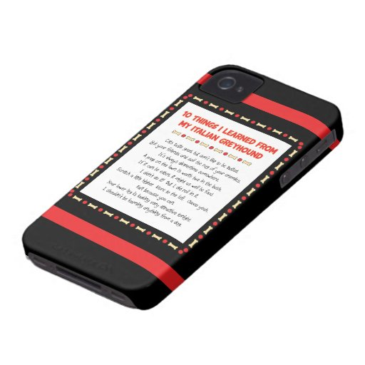 Funny Things I Learned From My Italian Greyhound iPhone 4 Cases