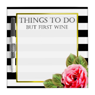 Funny Things To Do But First Wine Dry Erase White Board