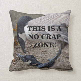 Funny This is a no crap zone! Canada Geese Cushion