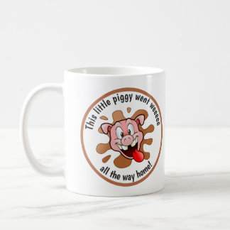 Funny This Little Piggy Went Weeee Coffee Mug