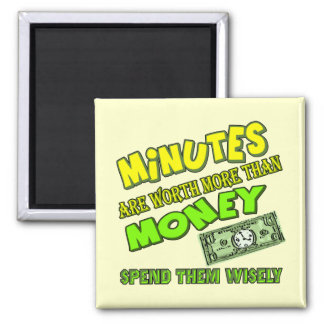 Funny Time and Money T-shirts Gifts Magnets