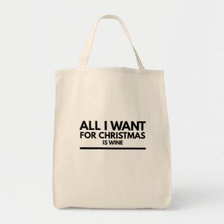 Funny Tote bag, All I want for Christmas is wine