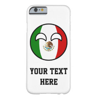 Funny Trending Geeky Mexico Countryball Barely There iPhone 6 Case
