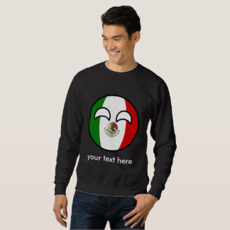 Funny Trending Geeky Mexico Countryball Sweatshirt