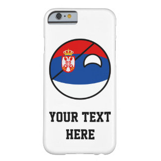 Funny Trending Geeky Serbia Countryball Barely There iPhone 6 Case
