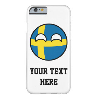 Funny Trending Geeky Sweden Countryball Barely There iPhone 6 Case