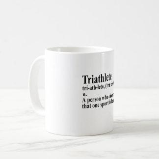 Funny Triathlon definition - Coffee Mug
