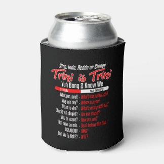Funny Trini is Trini Can Cooler