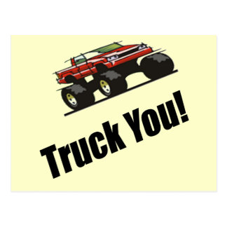 Funny Truck You T-shirts Gifts Postcard