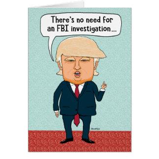Funny Trump FBI Investigation Birthday Card