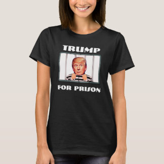"Funny ""Trump for Prison"" with Trump in Jail T-Shirt"