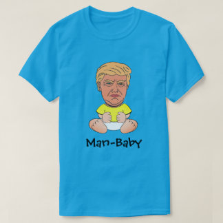 "Funny Trump ""Man-baby"" T-Shirt"