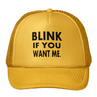 funny tshirts blink if you want me gift idea trucker hats